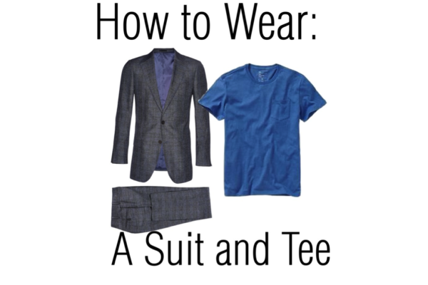 Would You Wear It? Suit and T-Shirt