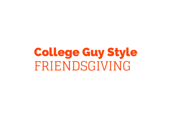 College Guy Style: Friendsgiving