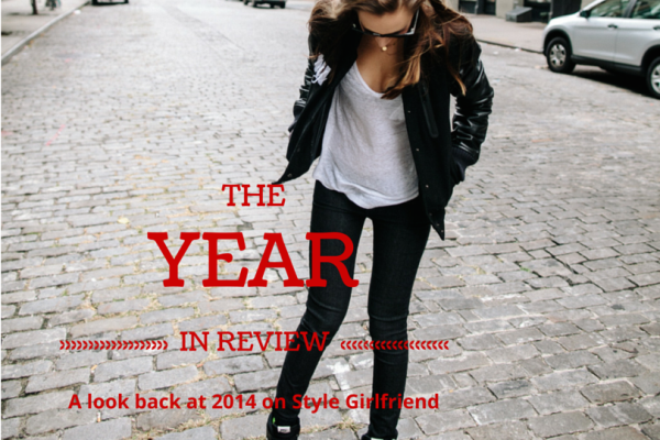 The Style Girlfriend Year in Review