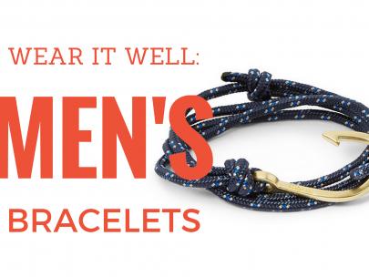 Wear it Well: Men's Bracelets
