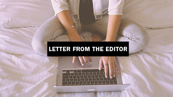 letter from the editor, style girlfirend, woman typing on computer,