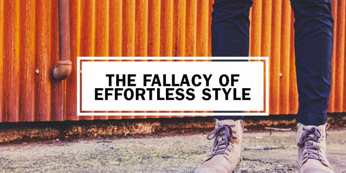 the-fallacy-of-effortless-style